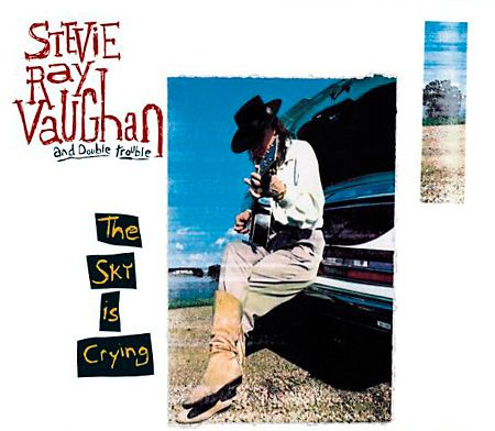 Stevie Ray Vaughan's album, 'The Sky is Crying'