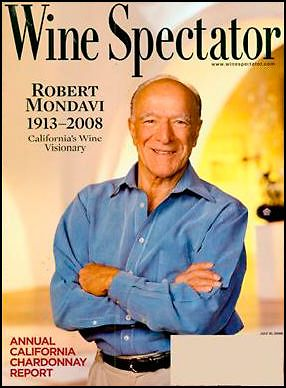 Robert Mondavi : 1913 - 2008. Wine Spectator cover.